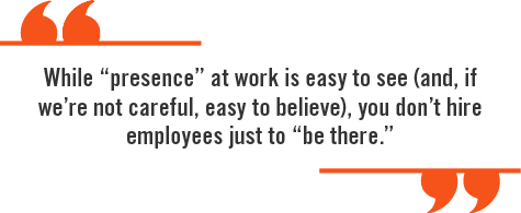 While presence at work quote